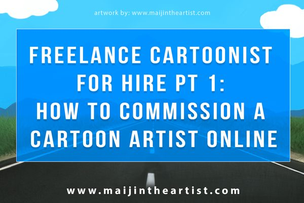 Freelance Cartoonist for hire pt 1 - how to commission a cartoon artist online